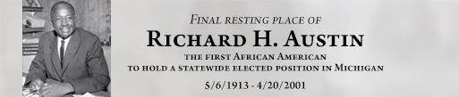 First African American elected to statewide office in Michigan richard austin is buried at Detroit Memorial Park